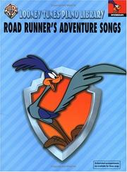 Cover of: Road Runner's Adventure Songs | Carole Flatau