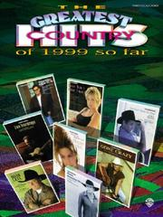 Cover of: The Greatest Country Hits of 1999 So Far | Various Artists