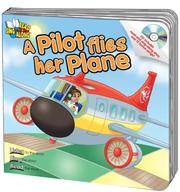 Cover of: A Pilot Flies Her Plane | Kim Mitzo Thompson