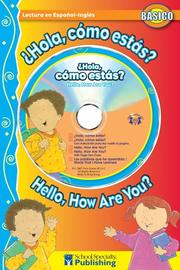 Cover of: ¿Hola, cómo estas? / Hello, How Are You? Spanish-English Reader With CD (Dual Language Readers) | Kim Mitzo Thompson