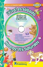 Cover of: ¡Viva! ¡Es sábado! / Hooray! It's Saturday! Spanish-English Reader With CD (Dual Language Readers) | Kim Mitzo Thompson