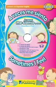 Cover of: A veces me siento / Sometimes I Feel Spanish-English Reader With CD (Dual Language Readers) | Kim Mitzo Thompson