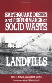 Cover of: Earthquake Design and Performance of Solid Waste Landfills | W. D. Liam Finn