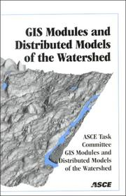 Cover of: Gis Modules and Distributed Models of the Watershed | Rafael Gonzales Quimpo