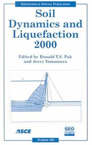 Cover of: Soil Dynamics and Liquefaction 2000: Proceedings of Sessions of Geo-Denver 2000 | Jerry Yamamura
