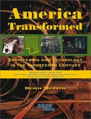 Cover of: America Transformed: Engineering and Technology in the Nineteenth Century | Dean A. Herrin