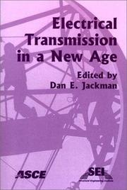 Cover of: Electrical Transmission in a New Age | Dan E. Jackman
