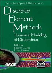 Cover of: Discrete Element Methods: Numerical Modeling of Discontinua by n International Conference on Discrete Element Methods 2002 Santa Fe