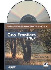 Cover of: Geo-frontiers 2005 (Geotechnical Special Publication) (Geotechnical Special Publication) | Ellen M. Rathje
