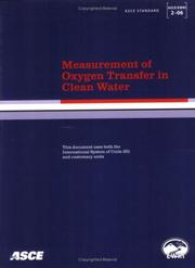 Cover of: Measurement of Oxygen Transfer in Clean Water, ASCE/EWRI 2-06 (Asce/Ewri Standard) by Michael K. Stenstrom
