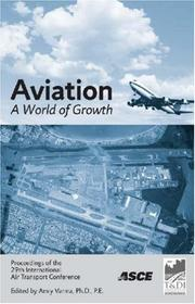 Cover of: Aviation: A World of Growth | Amiy, Ph.D. Varnam