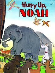 Cover of: Hurry Up, Noah (Happy Day Book) | Patricia S. Mahany