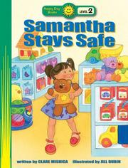 Cover of: Samantha Stays Safe (Happy Day Books Level 2) | Clare Michica