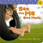 Cover of: I See the Me God Made | Laura Ann Miller