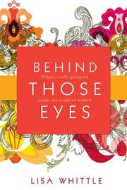 Cover of: Behind Those Eyes | Lisa Whittle