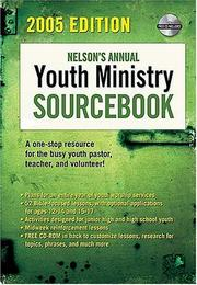 Cover of: Nelson's Annual Youth Ministry Sourcebook by Amy Elizabeth Jacober