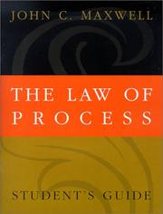 Cover of: The Law of Process by John C. Maxwell