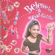 Cover of: Bejeweled & Bead-Dazzled | Vicki Felix, Ruthmarie Hofman