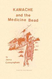 Cover of: Kamache and the Medicine Bead by Todd Strasser