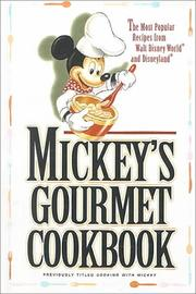 Cover of: Mickey's Gourmet Cookbook | Walt Disney World