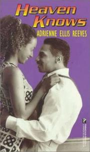 Cover of: Heaven Knows by Adrienne Ellis Reeves