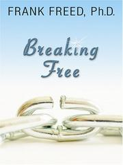Cover of: Breaking Free by Frank, Ph.D. Freed
