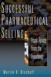 Cover of: Successful Pharmaceutical Selling by Martin Bischoff