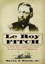 Cover of: Le Roy Fitch | Myron J., Jr. Smith
