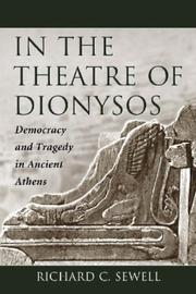 Cover of: In the Theatre of Dionysos | Richard Sewell
