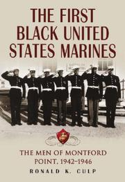 Cover of: The First Black United States Marines | Ronald K. Culp