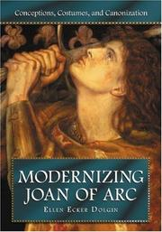 Cover of: Modernizing Joan of Arc by Ellen Ecker Dolgin