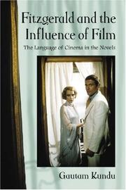 Cover of: Fitzgerald and the Influence of Film | Gautam Kundu