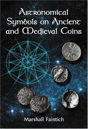 Cover of: Astronomical Symbols on Ancient and Medieval Coins | Marshall Faintich
