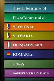 Cover of: Literature of Post-Communist Slovenia, Slovakia, Hungary and Romania | Robert Murrary Davis