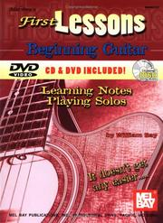 Cover of: First Lessons Beginning Guitar (Mbgu) | William Bay