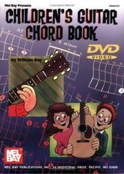 Cover of: Mel Bay Children's Guitar Chord Book | William Bay
