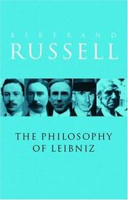 Cover of: The Philosophy of Leibniz by Bertrand Russell