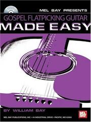 Cover of: Mel Bay Gospel Flatpicking Guitar Made Easy | William Bay