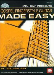 Cover of: Mel Bay Gospel Fingerstyle Guitar Made Easy | William Bay