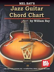 Cover of: Mel Bay Jazz Guitar Chord Chart | William Bay