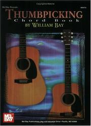 Cover of: Mel Bay Thumbpicking Chord Book | William Bay
