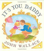 Cover of: It's You, Daddy | John Wallace