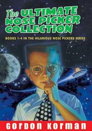 Cover of: Ultimate Nose Pickers Collection, The by Gordon Korman