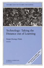 Cover of: Technology: Taking the Distance out of Learning | Margit Misangyi Watts