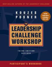 Cover of: The Leadership Challenge Workshop, Participant's Workbook | James M. Kouzes