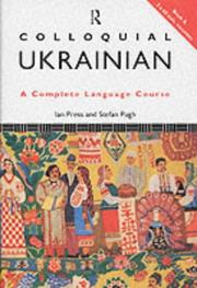 Cover of: Colloquial Ukrainian by Ian Press