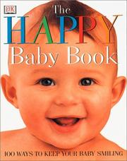 Cover of: The Happy Baby Book | Caroline Greene