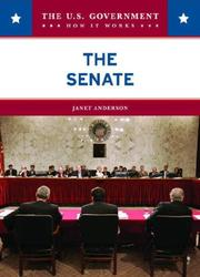Cover of: The Senate (The U.S. Government: How It Works) by Janet Anderson