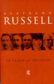 Cover of: In Praise of Idleness and Other Essays | Bertrand Russell