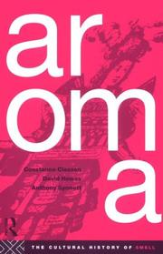 Cover of: Aroma | Constance Classen, Constan Classen, David Howes, Anthony Synnott